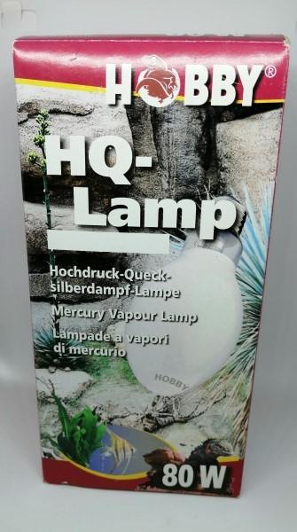 Hobby HQ- Lampe 80W - Hochdruck Quecksilberdampflampe